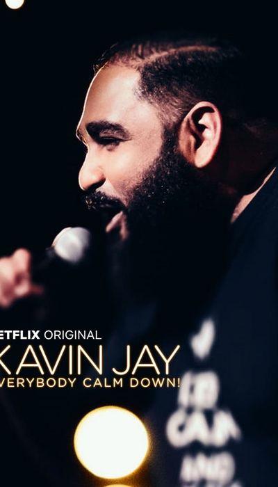 Kavin Jay : Everybody Calm Down! movie