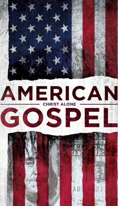 American Gospel: Christ Alone movie