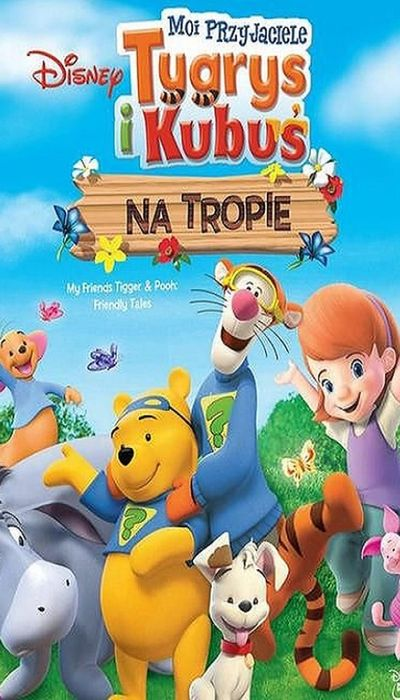 My Friends Tigger & Pooh's Friendly Tails movie
