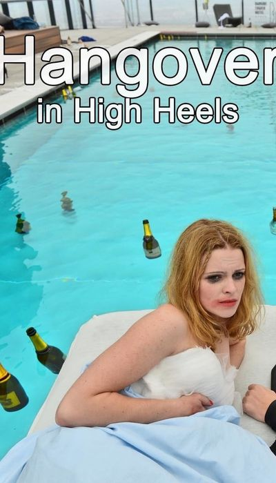 Hangover in High Heels movie