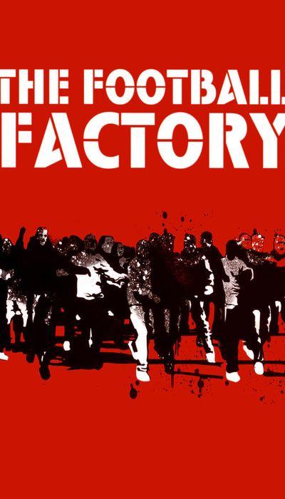 The Football Factory movie