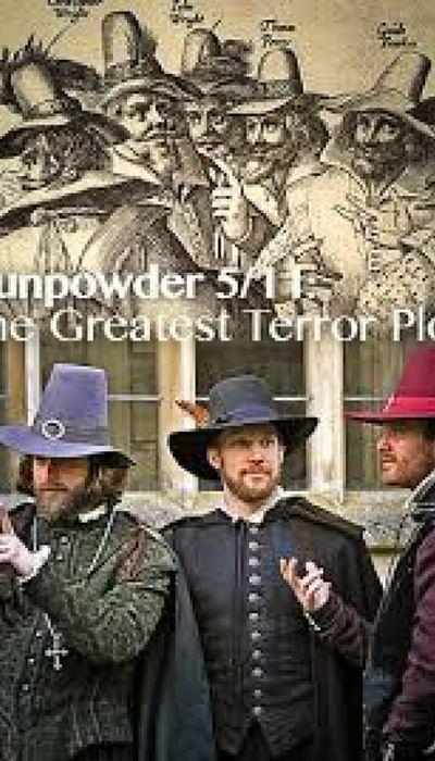 Gunpowder 5/11: The Greatest Terror Plot movie