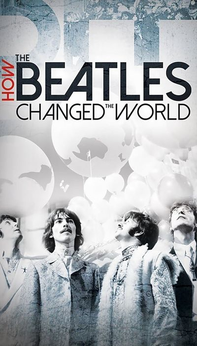 How the Beatles Changed the World movie