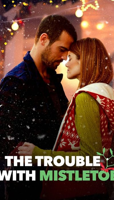 The Trouble with Mistletoe movie