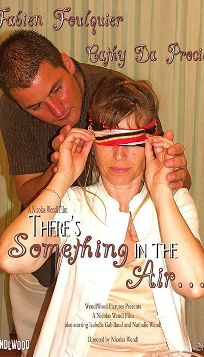 There's Something in the Air... movie