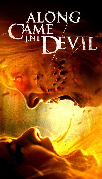 Along Came the Devil movie