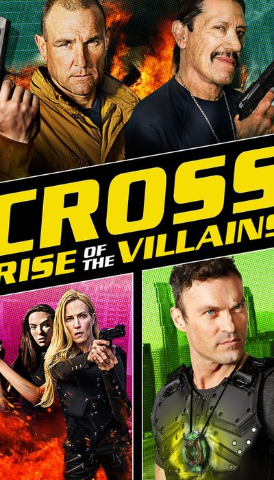 Cross: Rise of the Villains movie