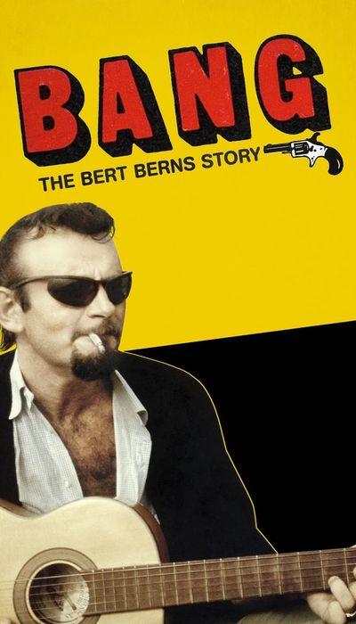 Bang! The Bert Berns Story movie