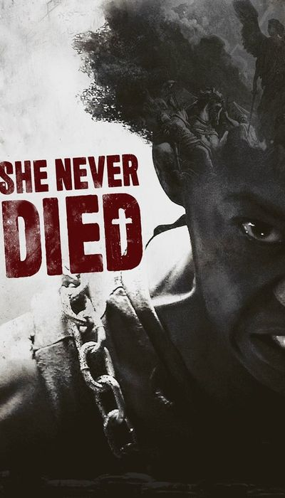 She Never Died movie