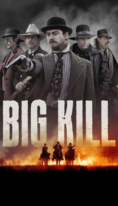 Big Kill movie