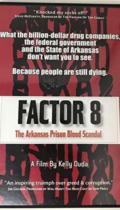 Factor 8: The Arkansas Prison Blood Scandal movie
