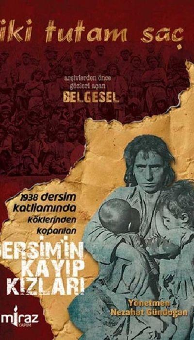 İki Tutam Saç: Dersim'in Kayıp Kızları movie