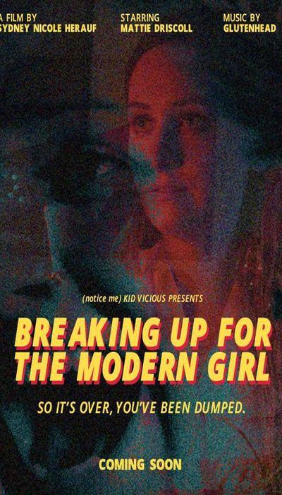 Breaking Up for the Modern Girl movie