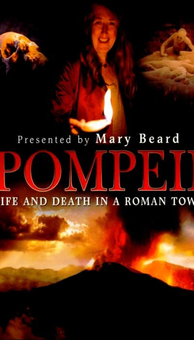 Pompeii: Life and Death in a Roman Town movie
