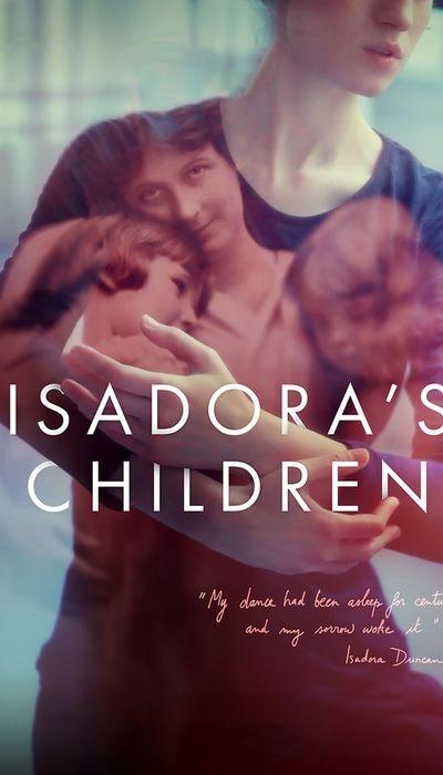 Isadora's Children movie