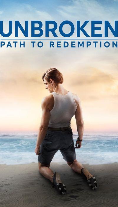Unbroken: Path to Redemption movie