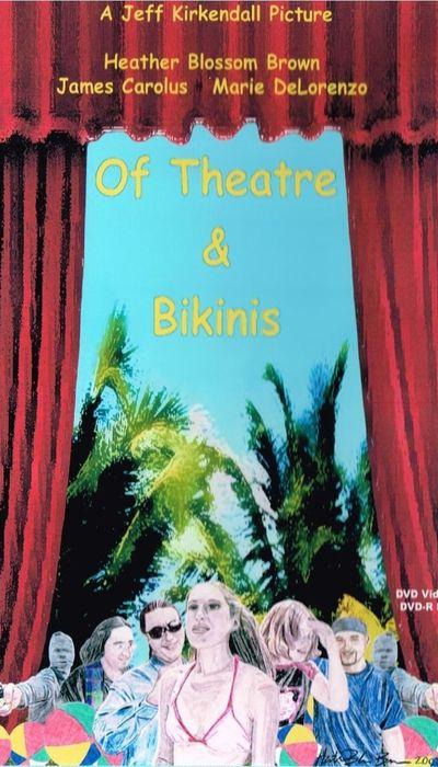 Of Theatre & Bikinis movie
