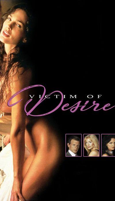Victim of Desire movie