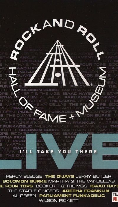 Rock and Roll Hall of Fame Live: I'll Take You There movie