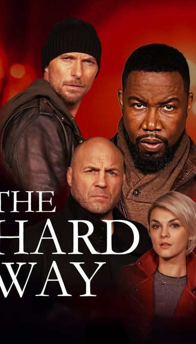 The Hard Way movie