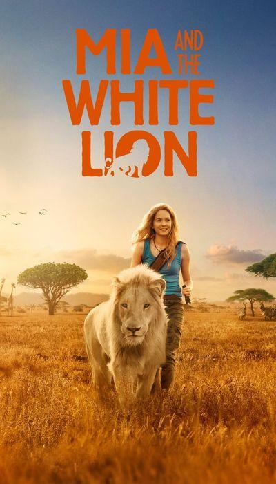 Mia and the White Lion movie