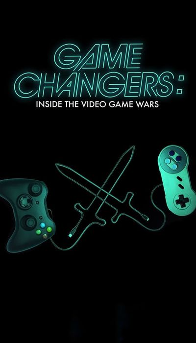 Game Changers: Inside the Video Game Wars movie