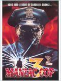 Maniac Cop 3 streaming vf
