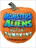 Monsters vs. Aliens: Mutant Pumpkins from Outer Space streaming vf
