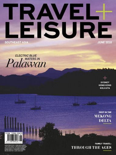 Travel+Leisure Southeast Asia – June 2018