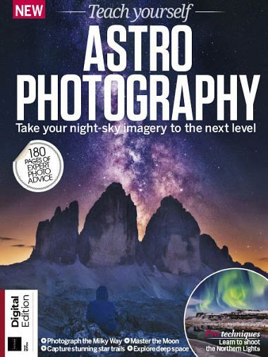 Teach Yourself Astro Photography – First Edition 2018