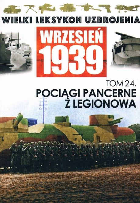 Wielki Leksykon Uzbrojenia - Wrzesień 1939 - Tom 24