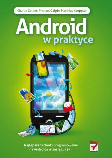 Android w Praktyce - Charlie Collins