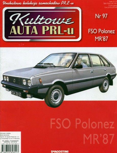 Kultowe Auta PRL-u - FSO Polonez MR'87
