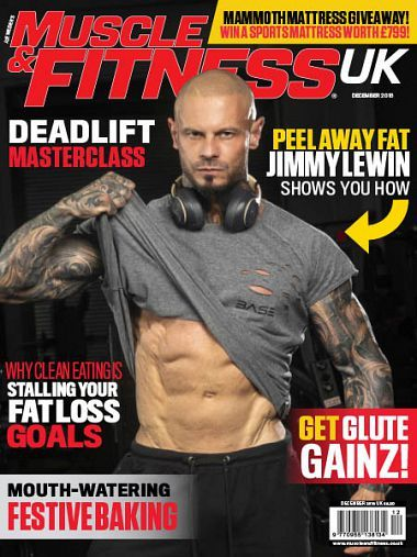 Muscle & Fitness UK – December 2018