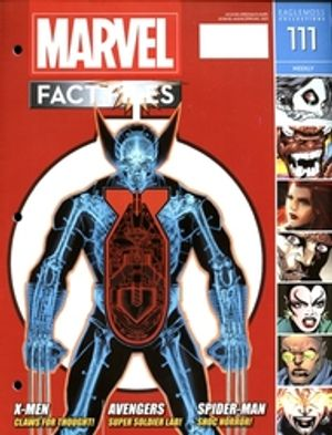 MARVEL FACT FILES COLLECTION -  WOLVERINE X-RAY COVER MAGAZINE 111