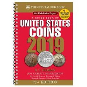 THE OFFICIAL RED BOOK -  A GUIDE BOOK OF UNITED STATES COINS 2019 (72TH EDITION) - SPIRAL