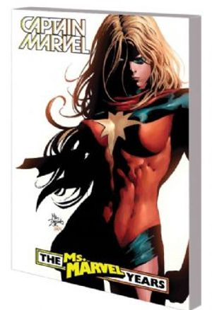 CAPTAIN MARVEL -  THE MS. MARVEL YEARS TP -  CAPTAIN MARVEL : CAROL DANVERS 03