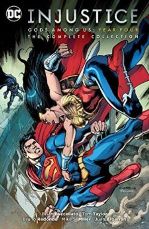 INJUSTICE: GODS AMONG US -  THE COMPLETE COLLECTION TP -  YEAR FOUR