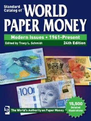 STANDARD CATALOG OF -  MODERN ISSUES - 1961-PRESENT (24TH EDITION) -  WORLD PAPER MONEY 02