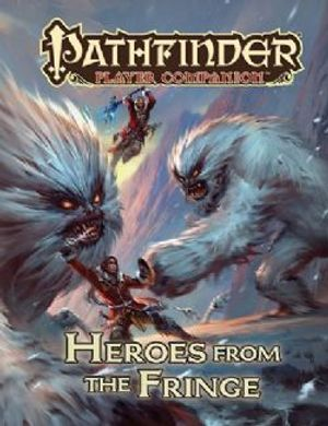 PATHFINDER -  PLAYER COMPANION - HEROES FROM THE FRINGE (ENGLISH)