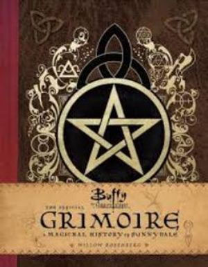 BUFFY THE VAMPIRE SLAYER -  OFFICIAL GRIMOIRE HC