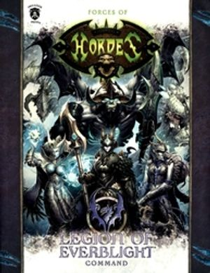 HORDES -  LEGION OF EVERBLIGHT - COMMAND (SOFTCOVER) (ENGLISH) -  HORDES