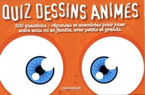 QUIZ -  QUIZ DESSINS ANIMÉS