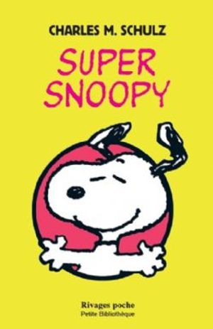 SNOOPY -  SUPER SNOOPY