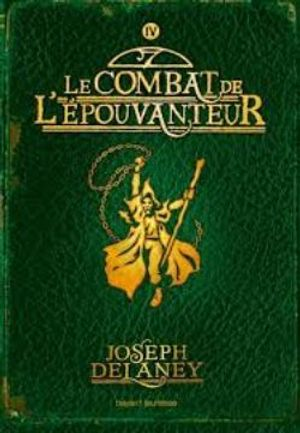 WARDSTONE CHRONICLES, THE -  LE COMBAT DE L'EPOUVANTEUR (FORMAT POCHE) 04
