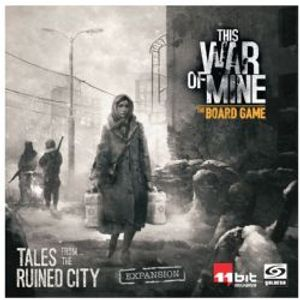 THIS WAR OF MINE -  TALES FROM THE RUINED CITY (ENGLISH)