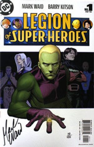 LEGION OF SUPER-HEROES -  SIGNED COMIC BY MARK WARD (499 COPIES) -#1