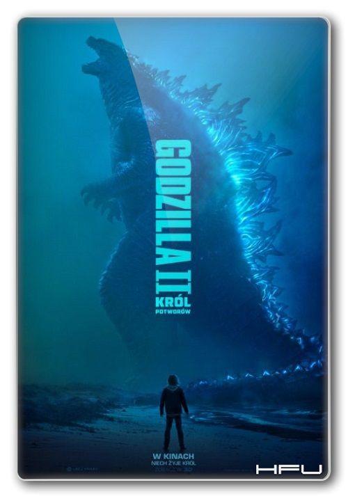 Godzilla II: Król potworów / Godzilla: King of the Monsters (2019)  PLDUB.MD.720p.WEB-DL.x264.DD2.0-HFu / Dubbing.PL