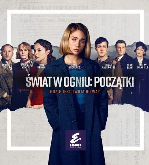 Świat w ogniu: Początki / World on Fire (2019) [Sezon 1] PL.720p.AMZN.WEB-DL.x264-666  / Lektor.PL