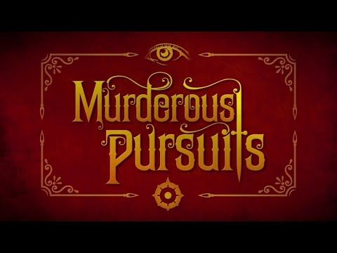 Murderous Pursuits - Player Trailer